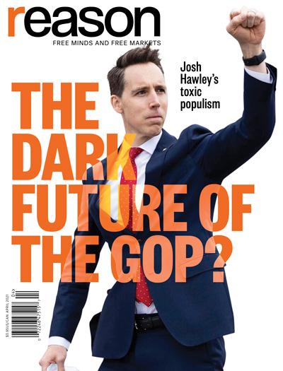 Reason Magazine, April 2021 cover image